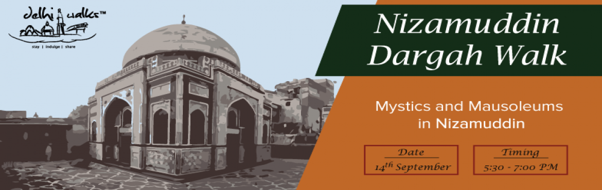 Mystics and Mausoleums in Nizamuddin