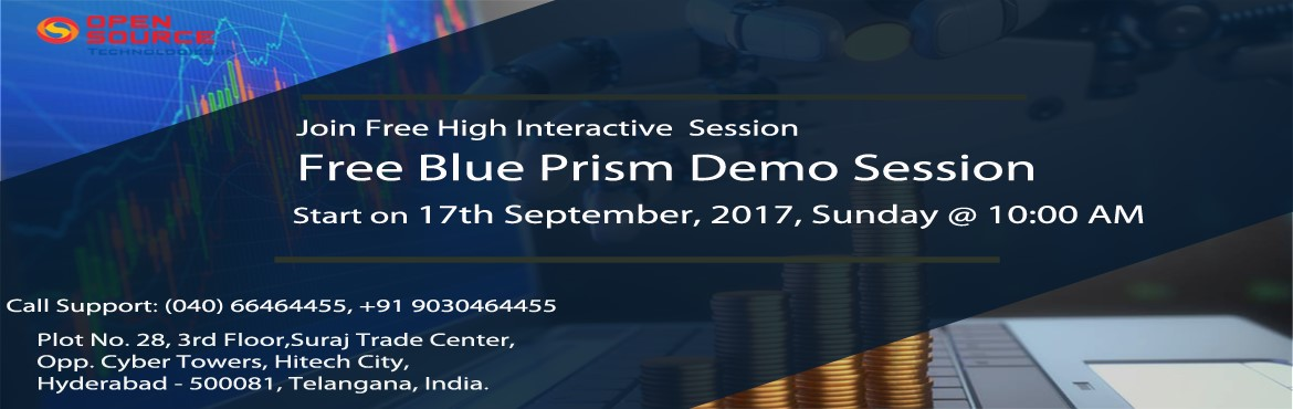 Time To Attend The Best Career Oriented Free Demo On Blue Prism In Hyderabad At Open Source Technologies On 17th Sept @ 10 AM.