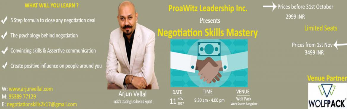 Book Online Tickets for Negotiation Skills Mastery, Bengaluru. The ability to negotiate favorable agreements—with customers, partners, investors, suppliers, and colleagues—is a vital skill for executives. This program helps you to  Structure and close deals more effectively. Make tough choices in the