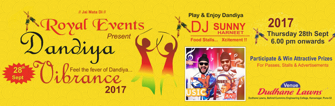 Book Online Tickets for Dandiya Vibrance 2017, Pune.
