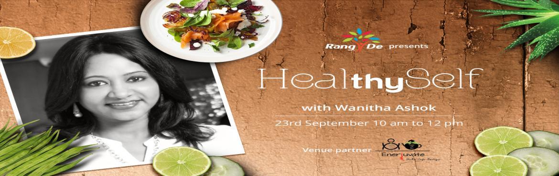Heal thy Self-Health and wellness workshop