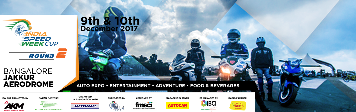 Book Online Tickets for India Speed Week, Bengaluru.
