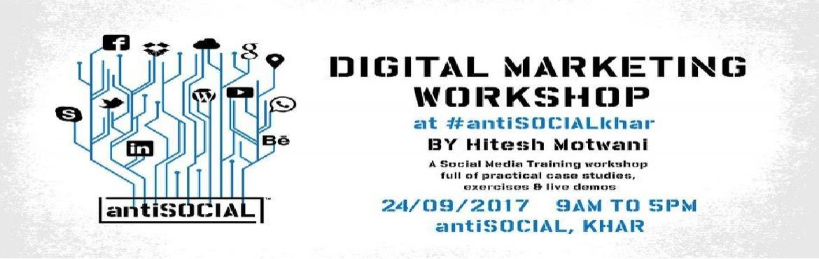 Book Online Tickets for Digital Media Marketing workshop at Khar, Mumbai.  Decode the best-kept secrets of Digital Marketing with Hitesh Motwani  A workshop with Hitesh Motwani will help all budding marketers to understand all the nitty-gritties of Digital Marketing. If you\'ve ever been curious about what the