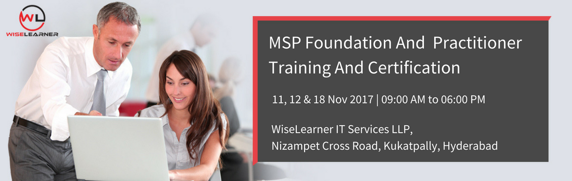 Book Online Tickets for MSP Foundation and Practitioner Training, Hyderabad.  OVERVIEW   MSP® Foundation Managing Successful Programmes Foundation is part of the Best Management Practice portfolio and a prerequisite for the Managing Successful Programmes® Practitioner. MSP® Practitioner Managing Successf