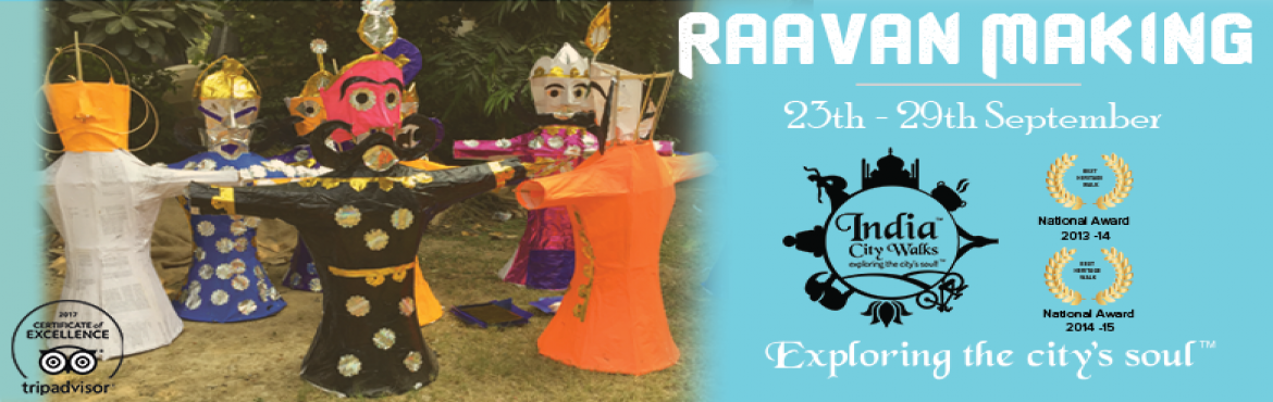 Book Online Tickets for Dusshera - Raavan Making, Delhi. Raavan making is an immersive experience, where you indulge in the mythological tales and stories of Ramayana. The experience also gives you an insight into how the puppets are prepared.  • Date of the event: 23rd to 29th September 17 • Loc