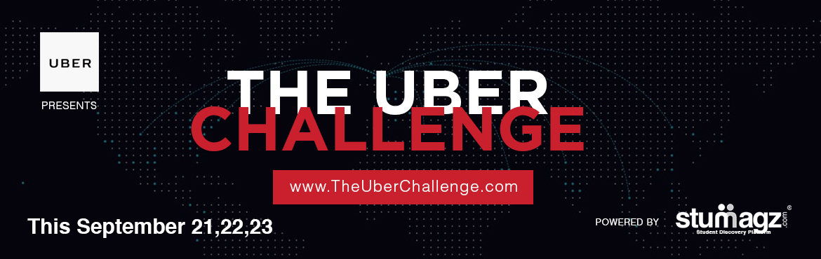 Book Online Tickets for The Uber Challenge, Hyderabad.   stuMagz aims to bring great opportunities to students and as a part of this, we have partnered with the worlds most valued startup - UBER. The Uber Challenge will give opportunities to students in employee, intern and ambassador roles.  About
