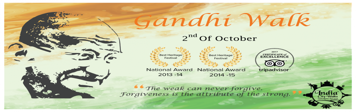 Book Online Tickets for Gandhi Walk, Delhi.  Experience the city through the distinctive vision of Mahatma Gandhi and tour historical sites associated with this Indian visionary. On 2nd October, join us and feel inspired by the invaluable legacy of the Mahatma.  • Date of the event: