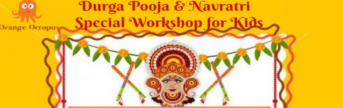 Book Online Tickets for Durga Pooja and Navratri Special Worksho, New Delhi. Durga Pooja and Navratri Special Workshop for Kids! Age : 3-9 years. Registration closes on Friday 22nd Sept 2017.  Avail Early Bird Discount till 20th Sept 2017, wednesday. Highlights:* Strory telling on 9 Avatars of Maa Durga by Sapna Khandelw