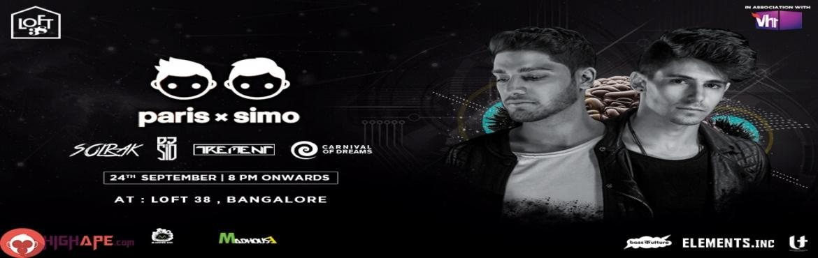 Book Online Tickets for Paris X Simo Live Concert in Bangalore i, Bengaluru. Bangalore is geared up to witness one of the craziest and most happening night ever this month. Clear your plans for this weekend, because there is nowhere else you will like to be.   Paris & Simo, the young Canadian DJ duo, a