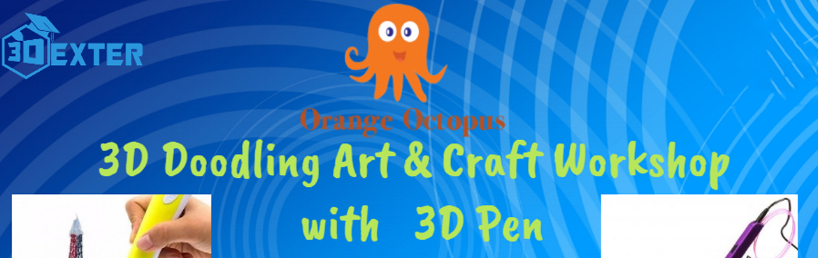 Book Online Tickets for 3D Doodling Art  and Craft Workshop, New Delhi. The workshop will involve making objects like 3D goggles, Eiffel tower, Bicycles, Spongebob, Flowers, Squarepants, etc (any 2) depending upon the kid's choice. The objects will be made with the help of stencils and 3D pens (air pens) which will