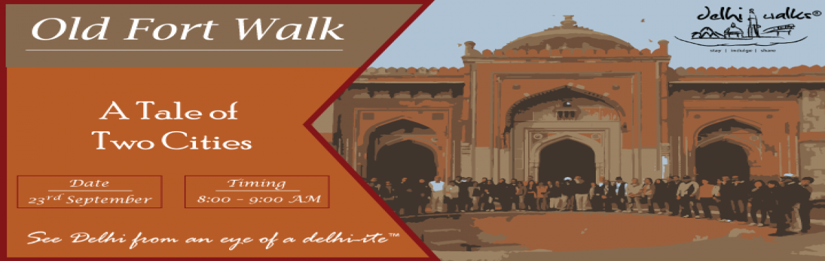 Book Online Tickets for A Tale of Two Cities - Old Fort Walk, Delhi. An imposing 16th-century fortress, Purana Qila is a picturesque location rooted in intriguing myths and legends that encapsulate the Pandava-Sur-Mughal history. This walk is an indulgence in the lesser known architectural wonders of the city and cove