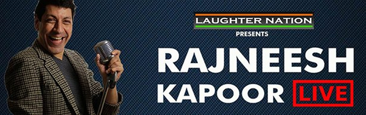 Book Online Tickets for Rajneesh Kapoor Live, New Delhi.  ARTISTS Rajneesh KapoorAre people getting smarter? Kinder? Nicer? Rajneesh is not so sure. In this show he talks about India that we live in, people we have to deal with and his amazing and beautiful family.Rajneesh Kapoor is a stand-up comedian, co