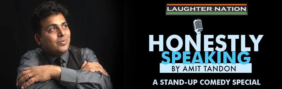 Book Online Tickets for Amit Tandon - Honestly Speaking, chandigarh.  ARTISTS Amit TandonHonestly speaking a brand new show by Amit Tandon.The show deals with the nuances of day to day life, the society at large and whatever happens in the families across India. Honestly Speaking is AmitTandon\'s take on the need to b