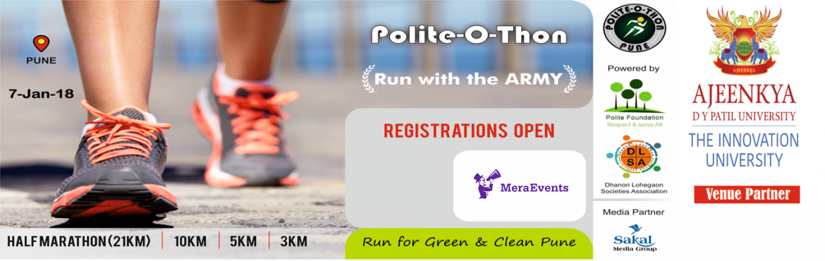 Book Online Tickets for Polite-O-thon, Pune. OVERVIEW  Experience the thrill and fun of winter run @ Dhanori, the fastest growing eastern suburb of Pune.The vision of the Polite-O-thon is to establish a sustainable community focused running event, encouraging athletes of all levels to lead heal