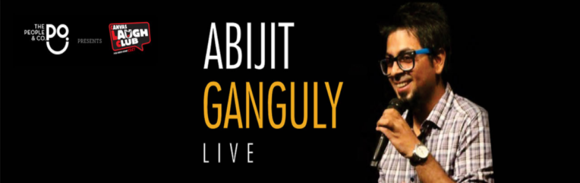 Book Online Tickets for Abijit Ganguly Live, New Delhi.  Abijit Ganguly is funny. He claims he has never been on Tinder. He is also very funny. He\'s certain one day hell have six pack abs and be better looking than the handsom\'est Bengali Bappi Lahiri. Did we mention he is funny?Recently married to