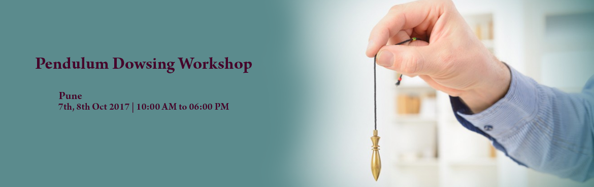 Book Online Tickets for Pendulum Dowsing Workshop, Pune. Arihant Healing Center is glad to announce pendulum dowsing workshp on Sat & Sun 7th and 8th Oct 2017.   Dowsing is an ancient art that many used to locate objects, get answers, remove negativity, increasing positive energy, cleansing aura,
