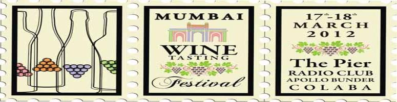 3rd Mumbai Wine Tasting Festival - 17th - 18th March 2012
