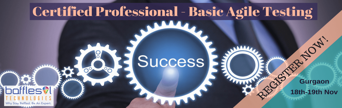 Certified Professional- Basic Agile Testing Training (CP-BAT)