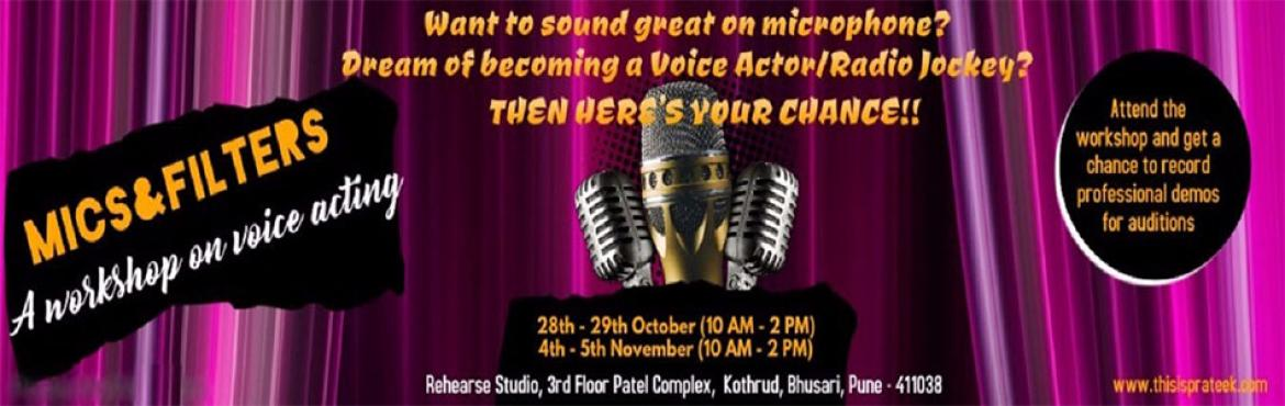 Book Online Tickets for Workshop on Voice Acting, Dubbing and Pu, Pune.   OVERVIEW :     Do you think you have in you to be a successful Voice actor / Radio Jockey? Are you passionate about Voice overs / Dubbing? Do you love speaking on Microphone? Do you want to sharpen your skills and move from good to g