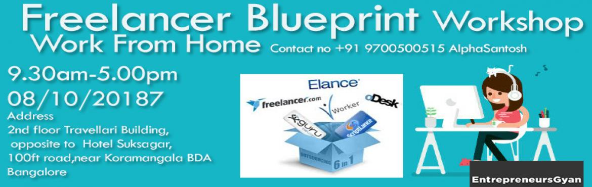 Book Online Tickets for Freelancer workshop how to get projects , Bengaluru. Professional workshop. Master art of freelancing generatemonth on month income working as a full time or part time also.    How to make money from online through freelancing telling about upwork(elance.com) and freelancer platforms.