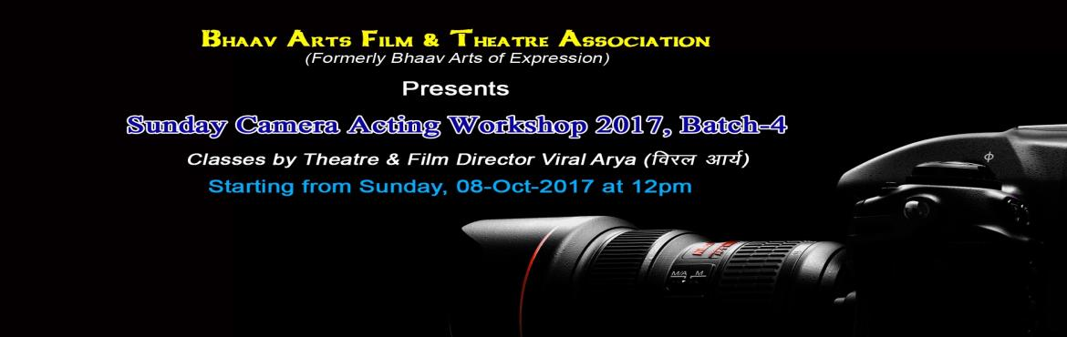 Book Online Tickets for Sunday Camera Acting Workshop 2017, Batc, New Delhi. Sunday Camera Acting Workshop 2017, Batch-4 Camera not only helps in being famous, but it also helps you to learn from your mistakes, it makes you hardworking, improves your patience and teaches you how to give your best in one shot. This production