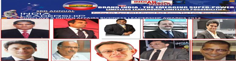 Book Online Tickets for 3rd Annual India Leadership Conclave & A, Bengaluru. 3rd Annual India Leadership Conclave is Asia's most awaited Leadership Event & more than 200 CEO's will witness the Annual Affair like each year, : 3rd Annual India Leadership Conclave & Indian Affairs Business Leadership Awards 2