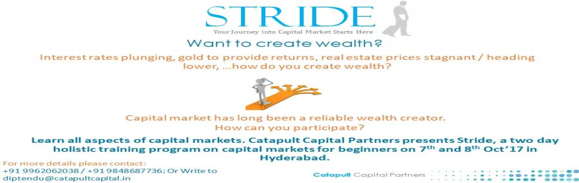 Book Online Tickets for Stride - Stock Market Training, Hyderabad. Stride: A comprehensive training program for equity markets, with emphasis on real life scenarios for investing and trading. The program covers all aspects of equity markets in a structured approach, starting with the basic mechanisms, terminologies,