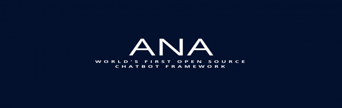 Building Chatbots using ANA Chat