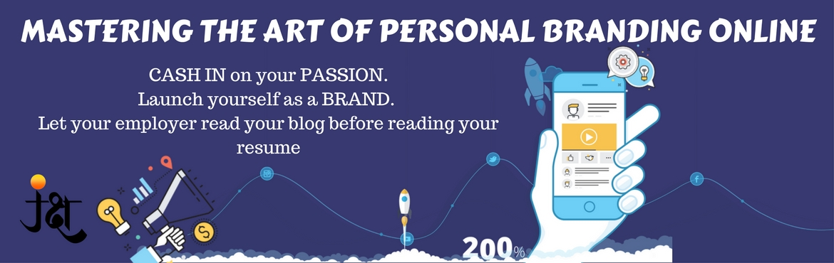 MASTERING THE ART OF ONLINE PERSONAL BRANDING