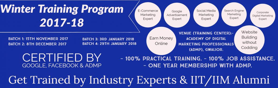 Academy of Digital Marketing Professionals (ADMP) offers Winter Training in Gwalior with specialization in Digital Marketing. With a new innovative ap