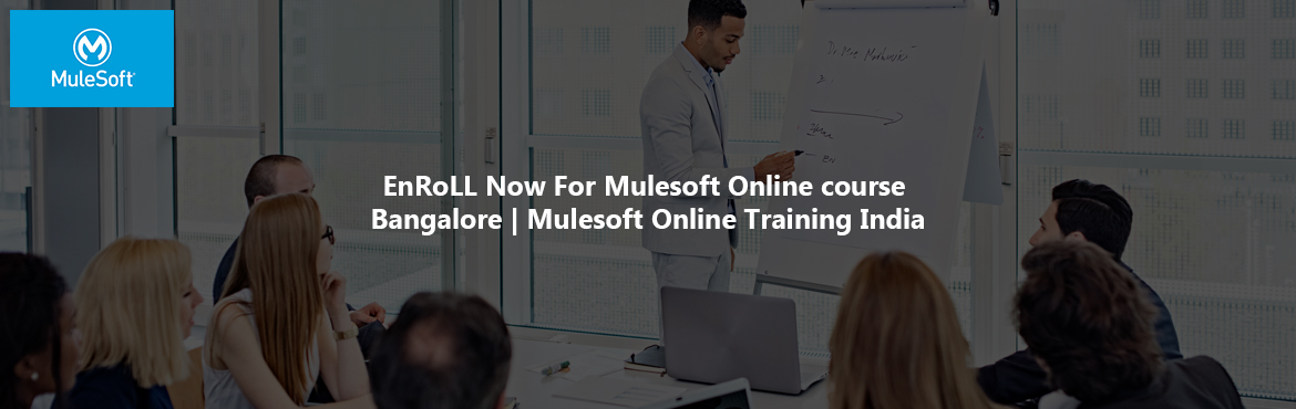 Book Online Tickets for EnRoLL Now For Mulesoft Online course Ba, Bengaluru.     Mule is a lightweight Java-based enterprise service bus.mulesoft online training is an integrated platform to connect applications, data and cloud computing environments.   Now Onlineitguru provides online training on mulesoft technology, H