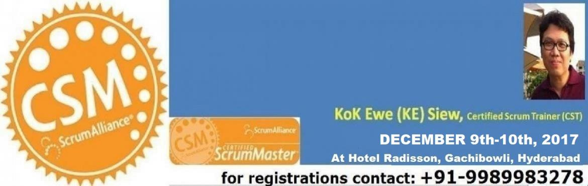Book Online Tickets for Certified Scrum Master Training, Hyderabad. About The Event    Your Coach for CSM certification: Kok Ewe (\