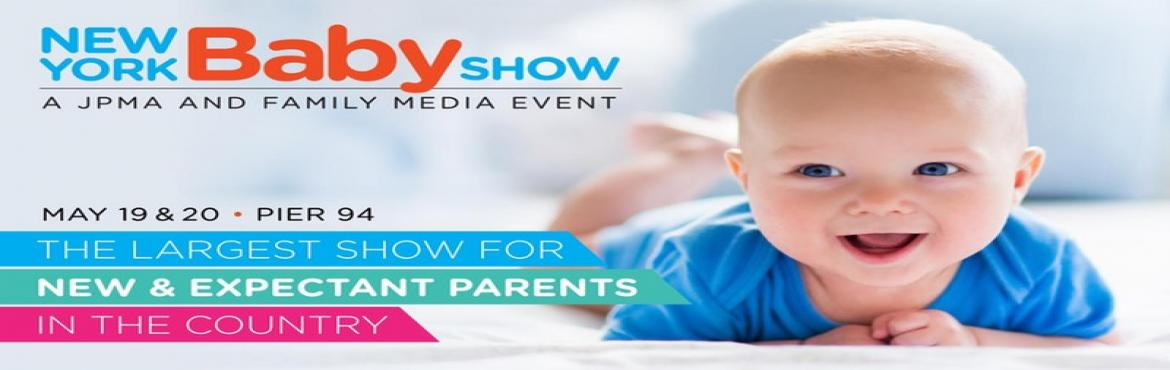 Book Online Tickets for New York Baby Show, May 19 and 20, 2018, New York.   JOIN US AT THE LARGEST BABY SHOW IN THE COUNTRY   Welcome New And Expectant Families! To Your Bumps, Babies, And Young Toddlers!   For thousands of expectant and new parents from New York City and the Tri-State Area, the annual New Y