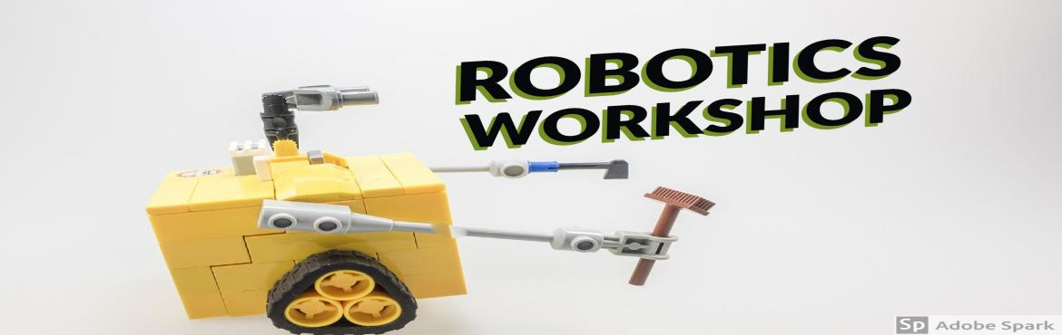 Book Online Tickets for Robotics Workshop, Chennai.   Robotics Workshop     Introduction :  ROBOTICS  is a multi-disciplinary Robotics program that has been specially tailored to teach young school students, the basics of Robotics and train them to make a Robot by themselves.