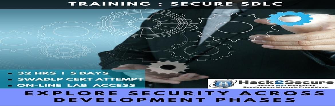 Book Online Tickets for Classroom Training On  Secure Applicatio, Bengaluru. With the aim of developing the knowledge and exploring the techniques for incorporating security into each phase of the SDLC, Hack2Secure proud to introduce the workshop on Secure SDLC.Hack2Secure's Workshop on Secure Software Development Life