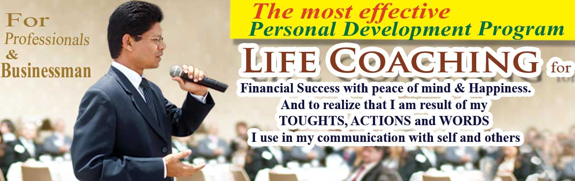 Life Coaching for  Financial Success with peace of mind and Happiness.