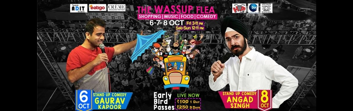 Book Online Tickets for The Wassup Flea  Baner, Pune.   Pune!!! Get Ready for a Roller Coaster Ride of #Fashion,#Fun,#Quirky& #Artistic Products The Wassup Flea Brings you #3Days of #Happiness. 3 Eventful DAys with 100+ #PopUpShops, Great #Music