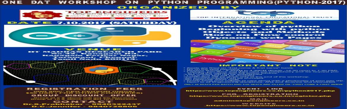 ONE DAY WORKSHOP ON PYTHON PROGRAMMING(PYTHON-2017)
