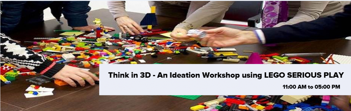 Book Online Tickets for Think in 3D - An Ideation Workshop using, Mumbai. Think in 3D – An Ideation Workshop   using LEGO SERIOUS PLAY Date: 11 Nov 2017Timing: 11am to 5pmVenue:91springboardB wing, 5th floor, Ackruti Trade Centre, MIDCAndheri (East) . MumbaiWhy This Workshop?:• Ideation is the creative proc