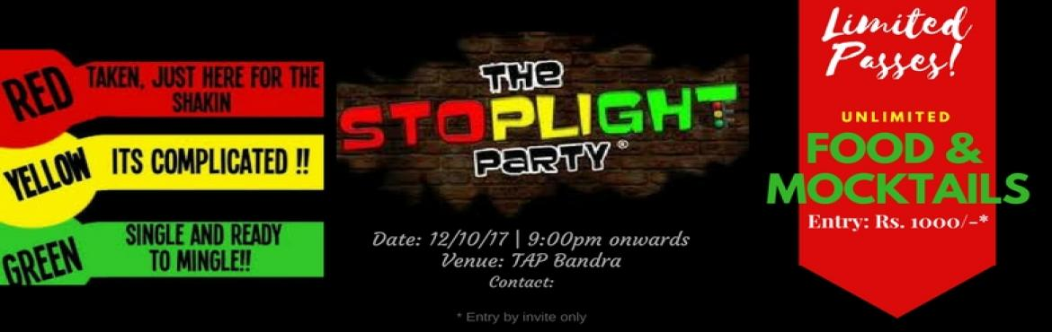 Book Online Tickets for The StopLight Party, Mumbai. This is an Amazing Youth Party, where guys and girls from across colleges will come to party hard. The rule says everyone has to wear a neon band according to their status. Green Band: Single and Ready to Mingle Yellow Band: Its Complicated! Red Band