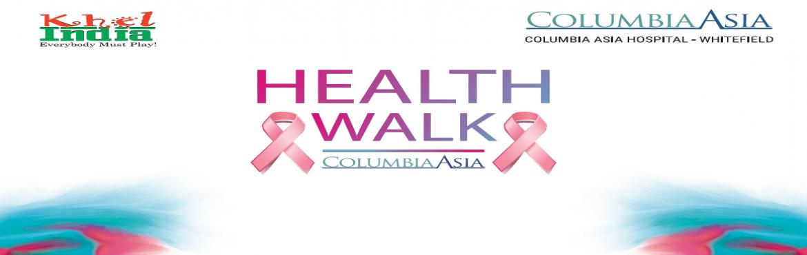 Book Online Tickets for HEALTH WALK - UNITING AGAINST BREAST CAN, Bengaluru. ***NOTE : FOR THE SAFETY OF THE RUNNERS, AS ADVISED BY TRAFFIC POLICE, THE MARATHON IS NOW MADE TO A WALKATHON*** About The Event HEALTH RUN  6K & 12K WALK – 29th October INTRODUCTION: KhelINDIA in association with Columbia A