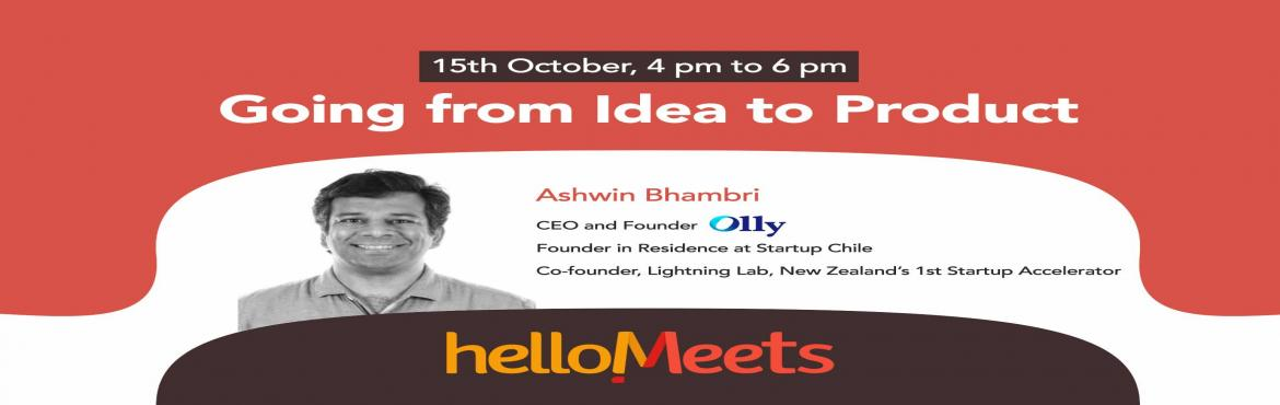 Going from Idea to Product-Delhi