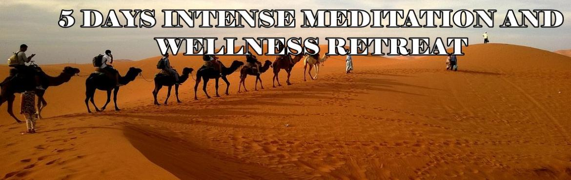 Book Online Tickets for 5 days Intense Meditation and Wellness R, Pushkar.     Blissfullife foundation invites you to this 5-day meditation and wellness retreat at PUSHKAR RAJASTHAN, INDIA, You will learn to laugh, dance, meditate and heal yourself into deep meditative therapies. you will also explore the opportun