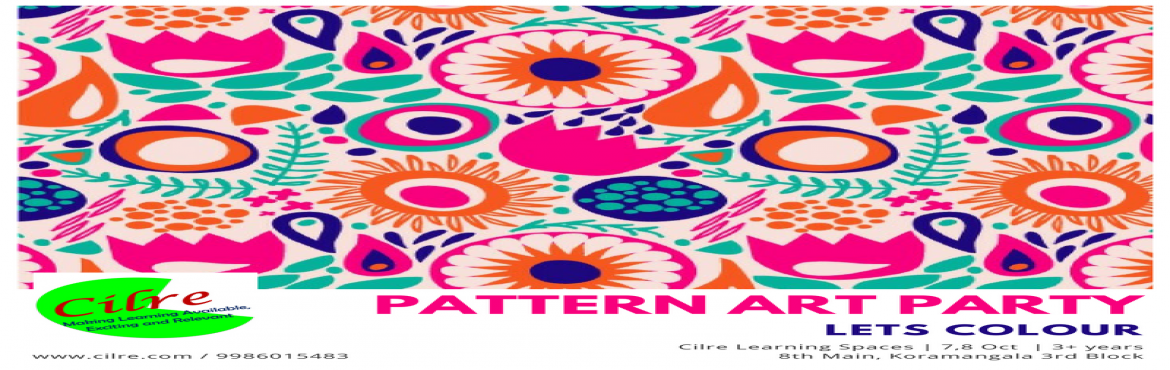 Book Online Tickets for Pattern Art Party, Bengaluru.   At Cinta - Lets Colour, we explore different forms of visual art in each edition. We have painted walls, made collages, explored finger painting in the past. In this edition we painting with Patterns. Patterns appear in various art forms acros