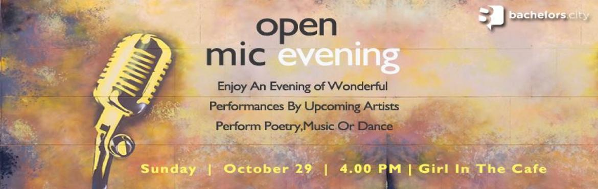 Book Online Tickets for Open Mic: Chandigarh, Chandigarh. =  We are bringing an extravagant evening for you after an amazing success of our first event.\'Open Mic and Musical Evening\' performances ranging from Dance to Music to Shayari to Stand Up Comedy.So come along with your friends to enjoy an evening