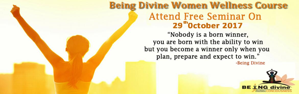 Book Online Tickets for Free Seminar of Women Wellness Course, New Delhi. Right from adolescence to motherhood, menopause and old age, women undergo many life changes, which can cause major mood swings, creating disharmony and imbalance in their lives. Keeping new age women pressure in mind, Being divine has specially desi