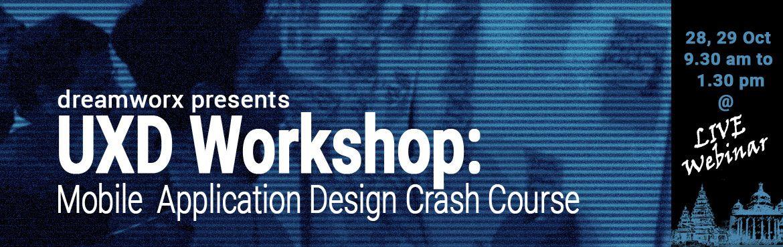 UX Design (Mobile Application) Crash course - LIVE webinar
