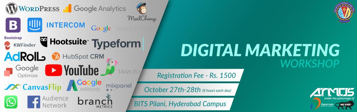 Book Online Tickets for DIGITAL MARKETING WORKSHOP - ATMOS 17, Hyderabad.  Event Description     This workshop will be conducted by one of Asia's leading Digital Marketing training company and the first to launch Social Media Marketing Workshop Series in India.   KEY PROMISES OF THE WORKSHOP &nbsp