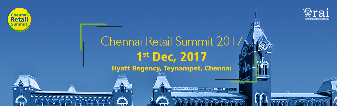 Chennai Retail Summit (CRS) 2017