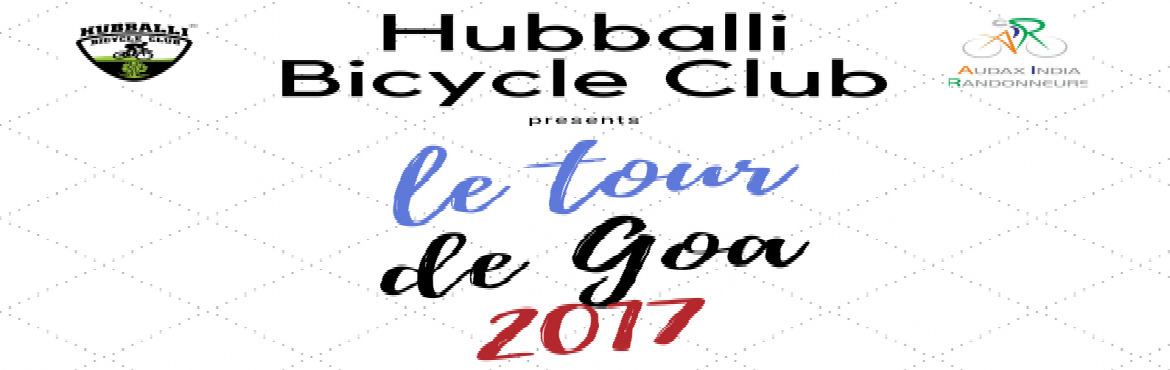 Book Online Tickets for Le tour De Goa 2017 200Km Brevet, Hubballi. We are organizing the second 200KM Hubli to Goa Brevet event of North Karnataka which has to be completed mandatorily in 13 Hours 30 Minutes. The route is the most scenic you can cycle through with an incentive like Goa waiting at the destination. So